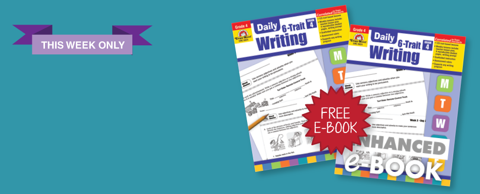 Buy Daily 6-Trait Writing resource book and get the e-book for FREE ($29.99 value!)