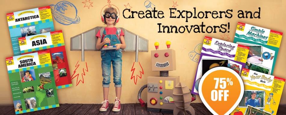 Create Explorers and Innovators! 75% off