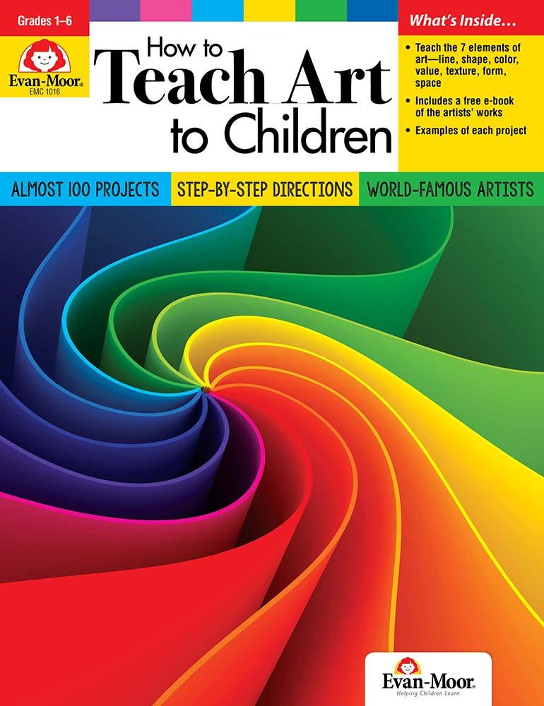 Evan-Moor How to Teach Art to Children, Grades 1-6 - Teacher Resource, Print