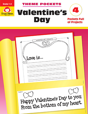 EvanMoor_Theme_Pockets_Valentines_Day_Grades_13__Teacher_Reproducibles_Ebook