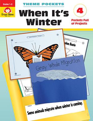 EvanMoor_Theme_Pockets_When_Its_Winter_Grades_13__Teacher_Reproducibles_Ebook