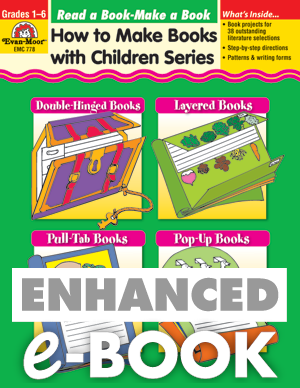 How to make Books with Children: Read a Book - Make A Book, Grades 1-6