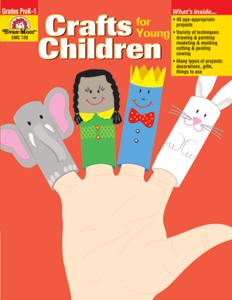 Crafts for Young Children, Grades PreK-1 - Teacher Reproducibles, E-book