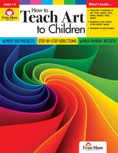 How to Teach Art to Children, Grades 1-6 - Teacher Resource, Print