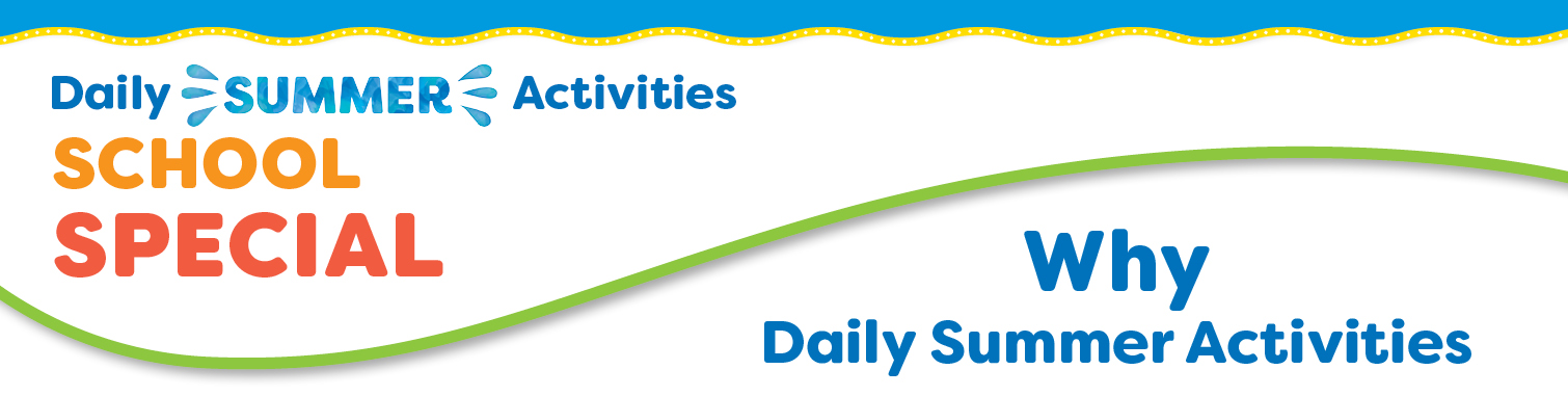 Why Daily Summer Activities School fundraiser
