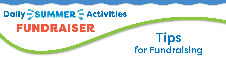 Daily Summer Activities School Fundraising Tips