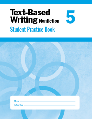 Picture of Text-Based Writing, Grade 5 - Student Workbook
