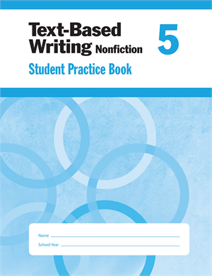Picture of Text-Based Writing, Grade 5 - Student Workbook (5-pack)