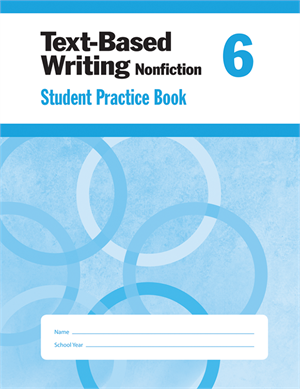 Picture of Text-Based Writing, Grade 6 - Student Workbook (5-pack)