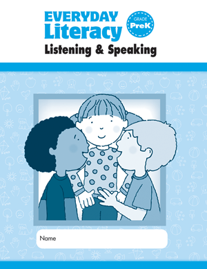 Picture of Everyday Literacy: Listening and Speaking, Grade PreK - Student Workbook (5-pack)