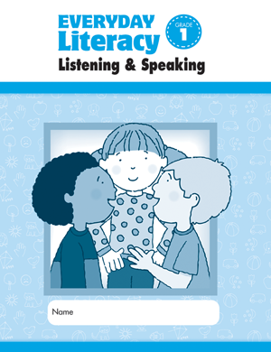 Picture of Everyday Literacy: Listening and Speaking, Grade 1 - Student Workbook