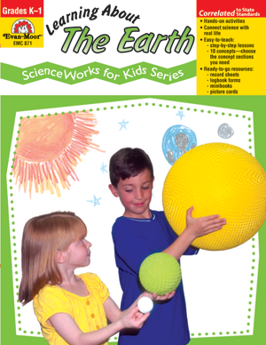 Picture of ScienceWorks for Kids: Learning About the Earth, Grades K-1 - Teacher Reproducibles, E-book