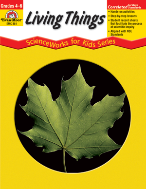 Picture of ScienceWorks for Kids: Living Things, Grades 4-6+ - Teacher Reproducibles, E-book