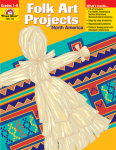 Folk Art Projects, North America - Teacher Reproducibles, E-book
