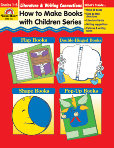 How to Make Books with Children: Literature and Writing Connections, Grades 1-6 - Teacher Reproducibles, E-book