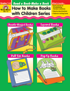 How to make Books with Children: Read a Book - Make A Book, Grades 1-6 - Teacher Reproducibles, E-book