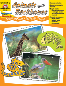 ScienceWorks for Kids: Animals with Backbones, Grades 1-3 - Teacher Reproducibles, E-book