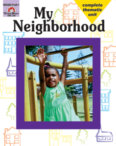 Complete Thematic Units, My Neighborhood - Teacher Reproducibles, E-book