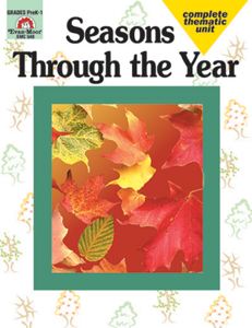 Complete Thematic Units, Seasons Through the Year - Teacher Reproducibles, E-book