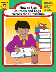 How to Use Journals and Logs Across the Curriculum - Teacher Reproducibles, E-book