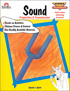 Sound: Properties and Transmission - Teacher Reproducibles, E-book