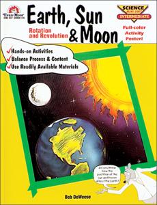 Earth, Sun and Moon: Rotation and Revolution - Teacher Reproducibles, E-book