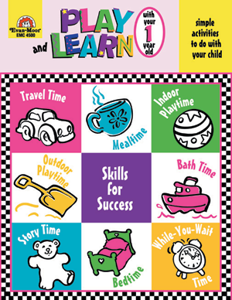 Play and Learn with Your OneYear Old ~- Teacher Reproducibles, E-book