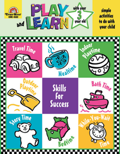 Play and Learn with Your Three Year Old ~- Teacher Reproducibles, E-book