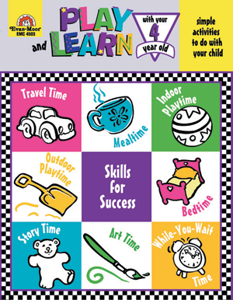 Play and Learn with Your Four Year Old ~- Teacher Reproducibles, E-book