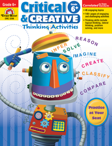 Critical and Creative Thinking Activities, Grade 6 - Teacher Reproducibles, E-book
