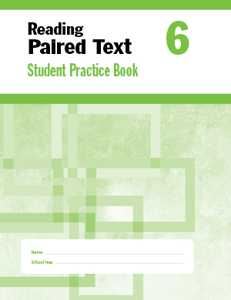 Reading Paired Text, Grade 6 - Student Workbook